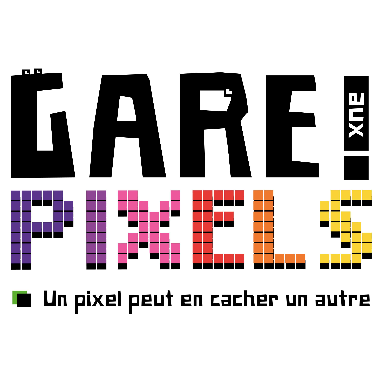Gare aux Pixels - Attention un pixel peut en cacher un autre - Retrogaming Podcast